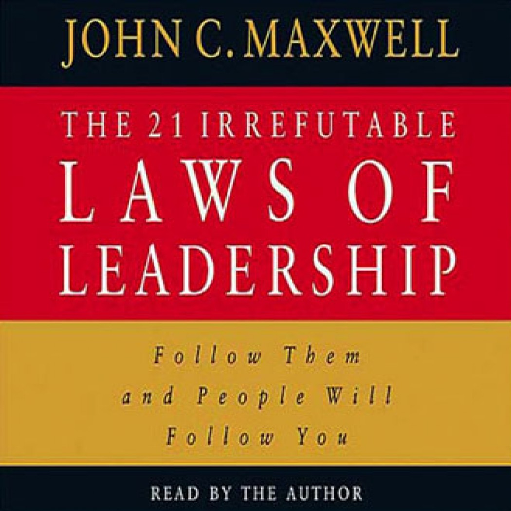 "21 irrefutable laws of leadership Whether you are assuming the role of ""business manager"" in your classroom or ""executive director"" at practice, your administration is relying on you to."