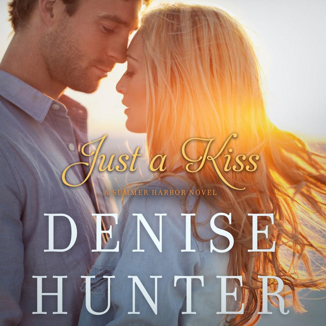 Just a Kiss (A Summer Harbor Novel, Book #3)
