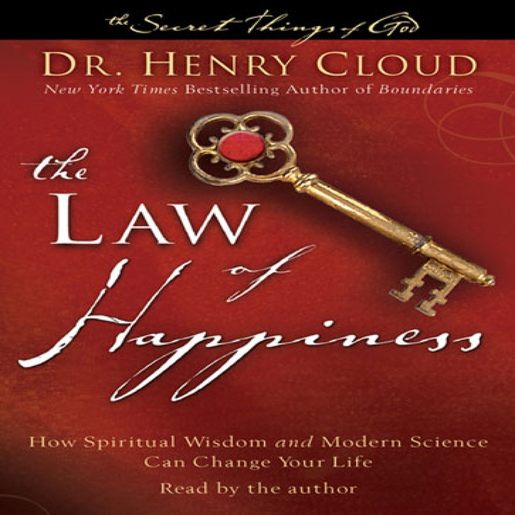 The Law Of Happiness By Dr Henry Cloud Audiobook Download border=