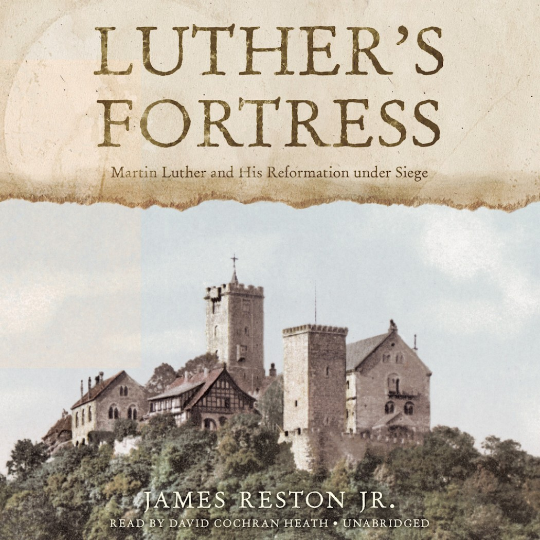Luther's Fortress