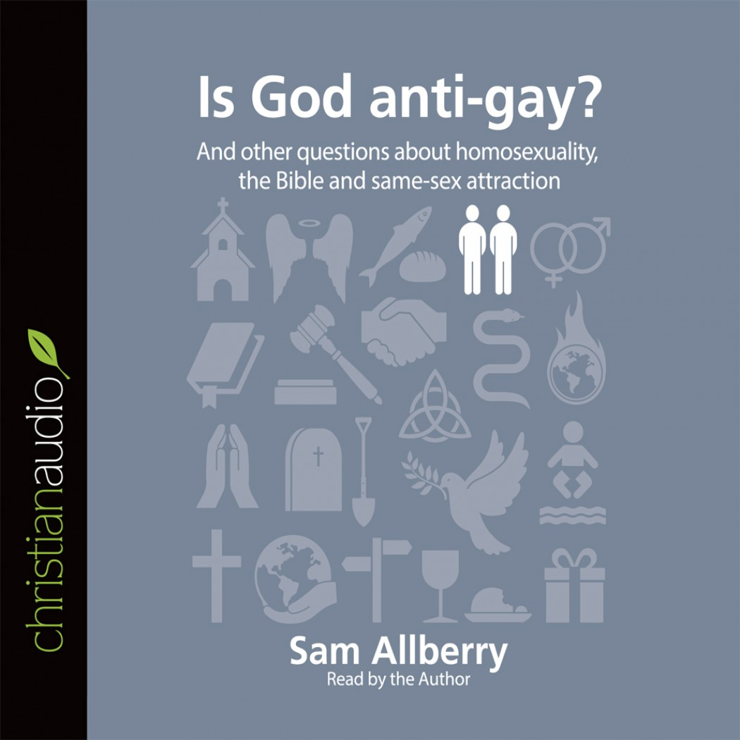 Is God anti-gay?
