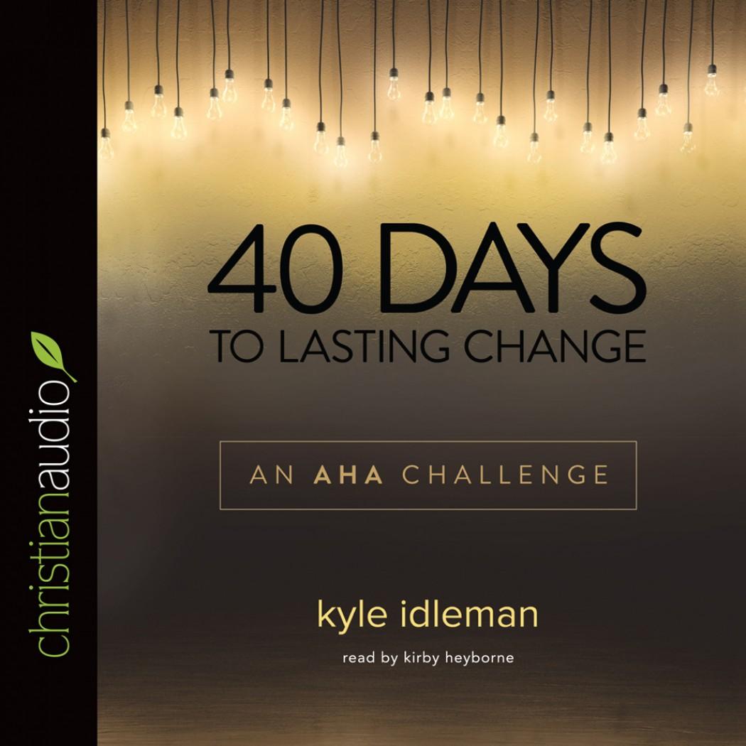 40 Days to Lasting Change