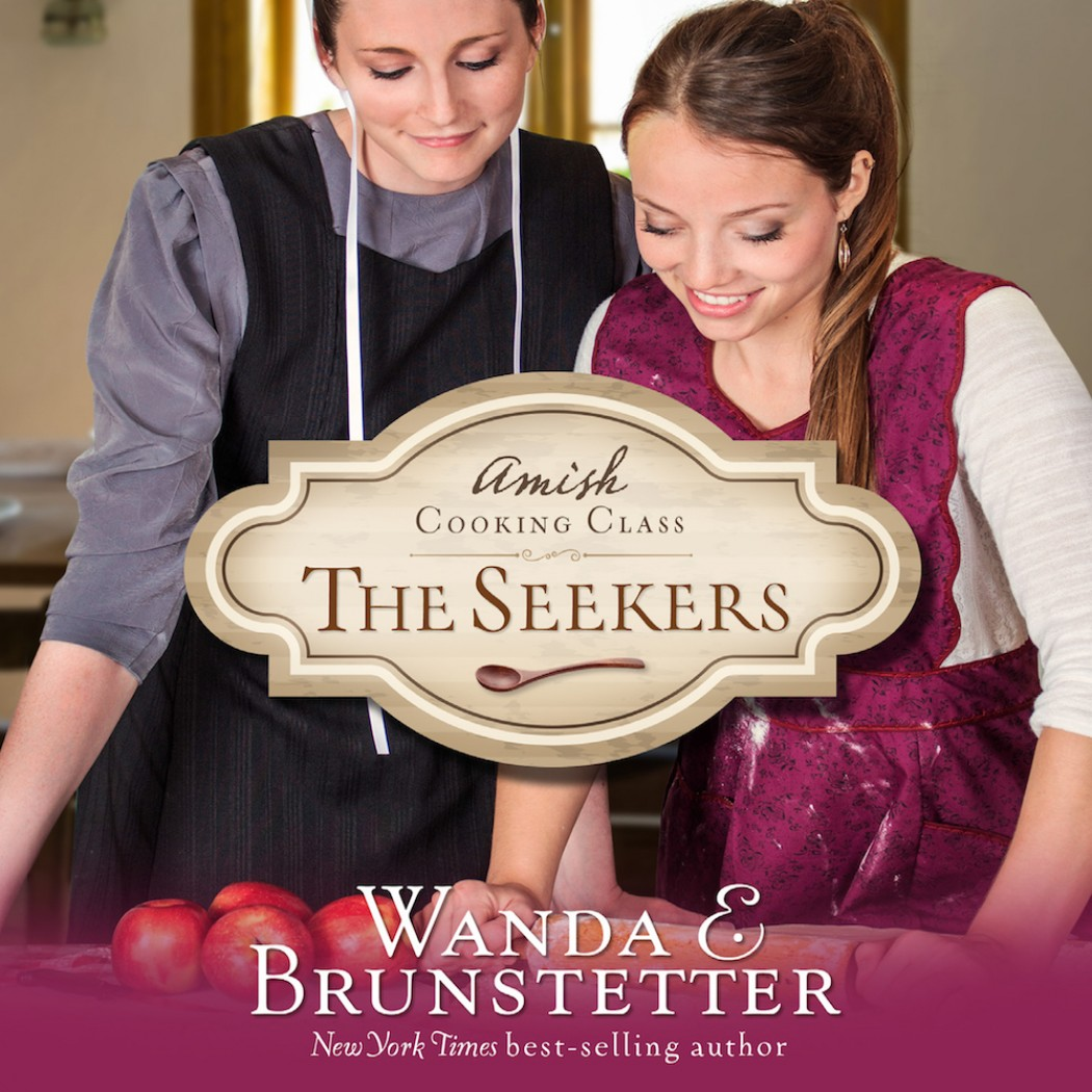 The Seekers (The Amish Cooking Class, Book #1)