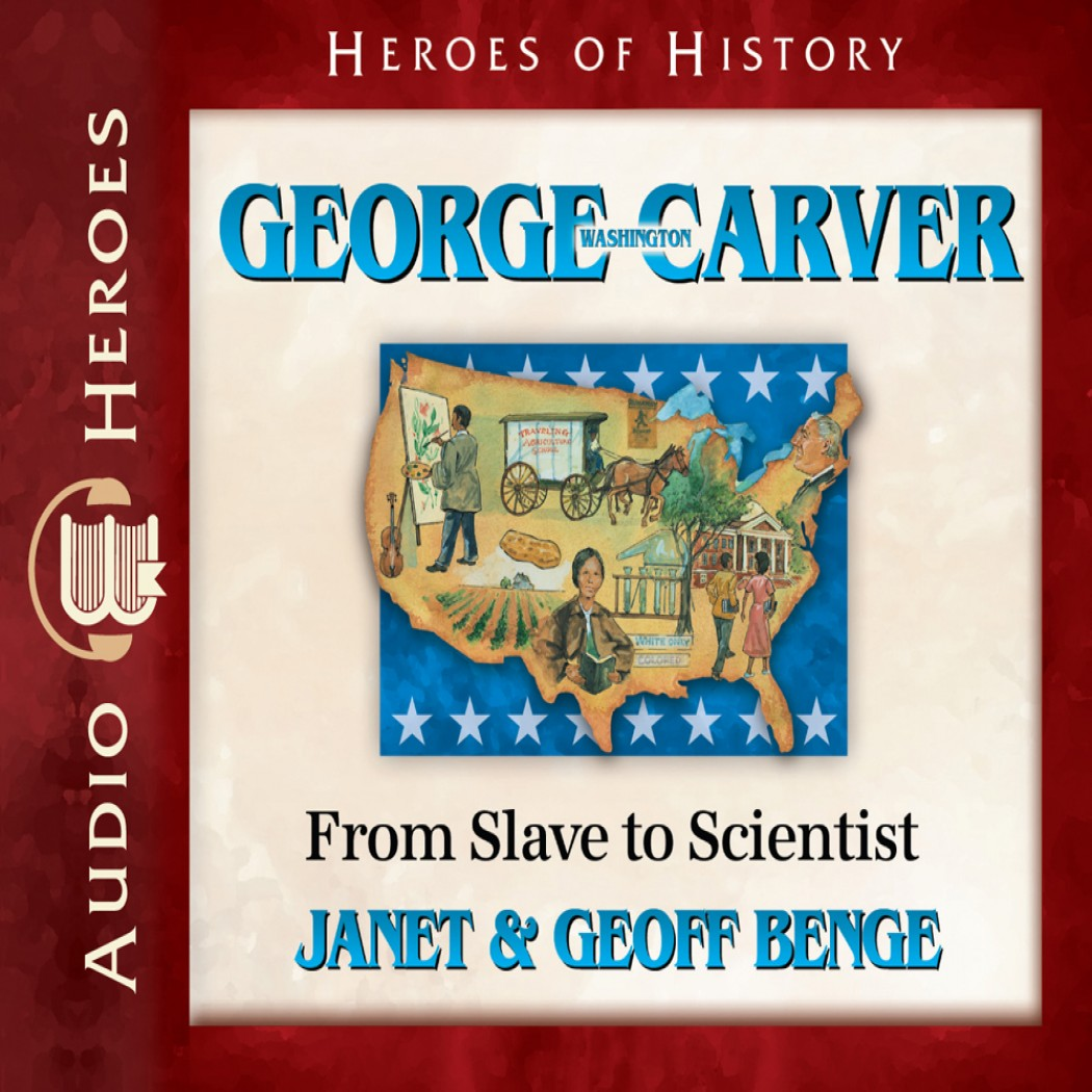 George Washington Carver (Heroes of History)