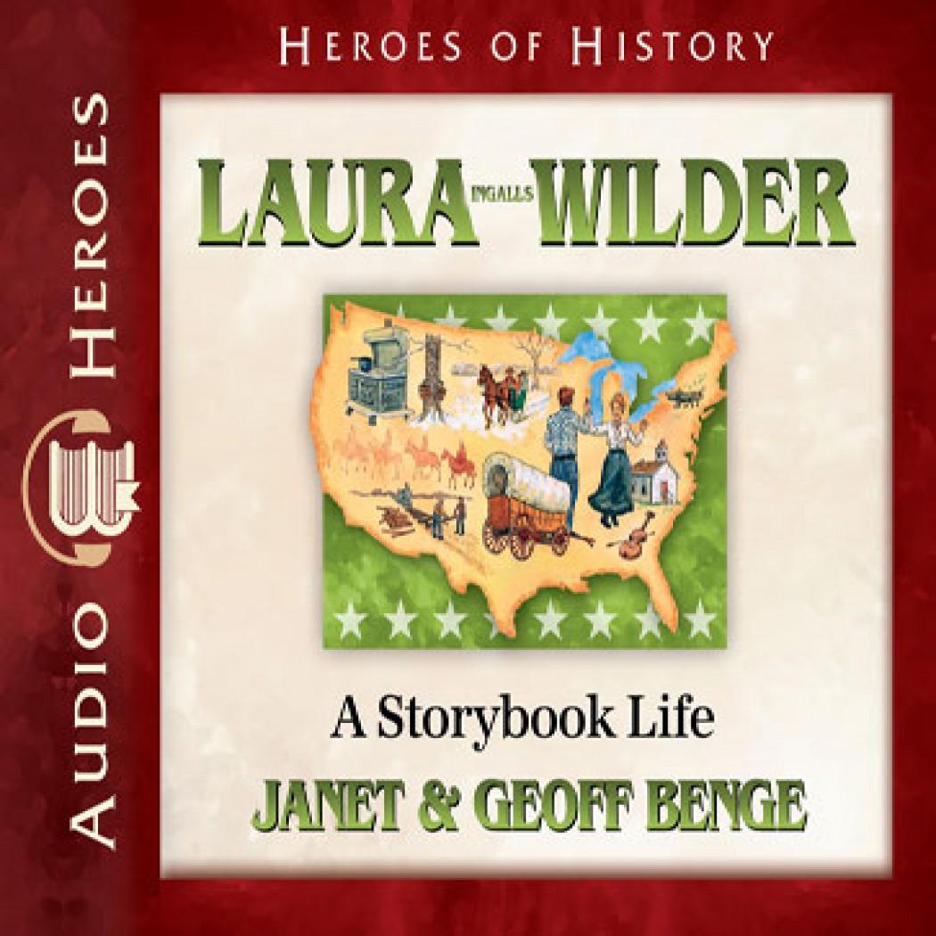 Laura Ingalls Wilder (Heroes of History)