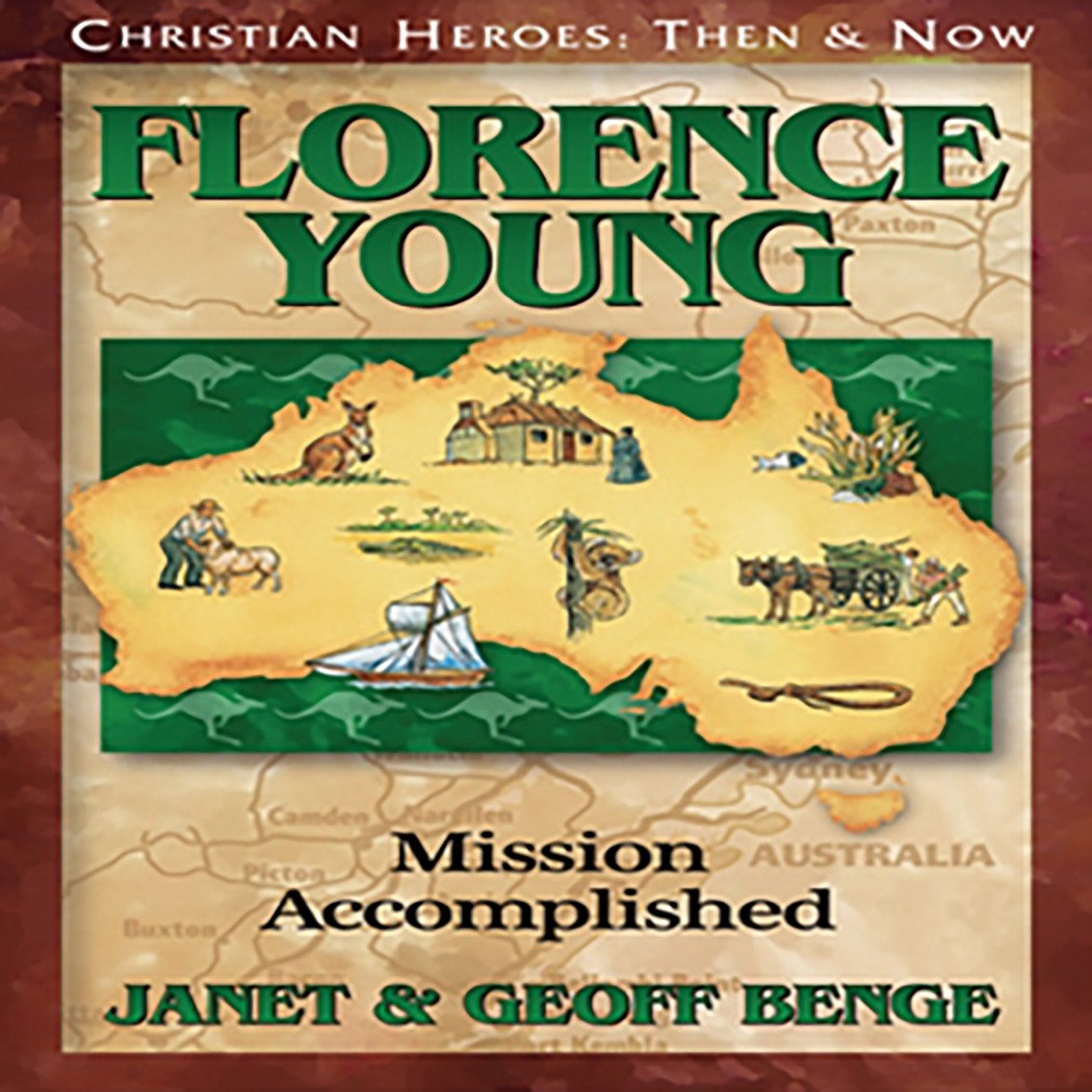 Florence Young (Christian Heroes: Then & Now)