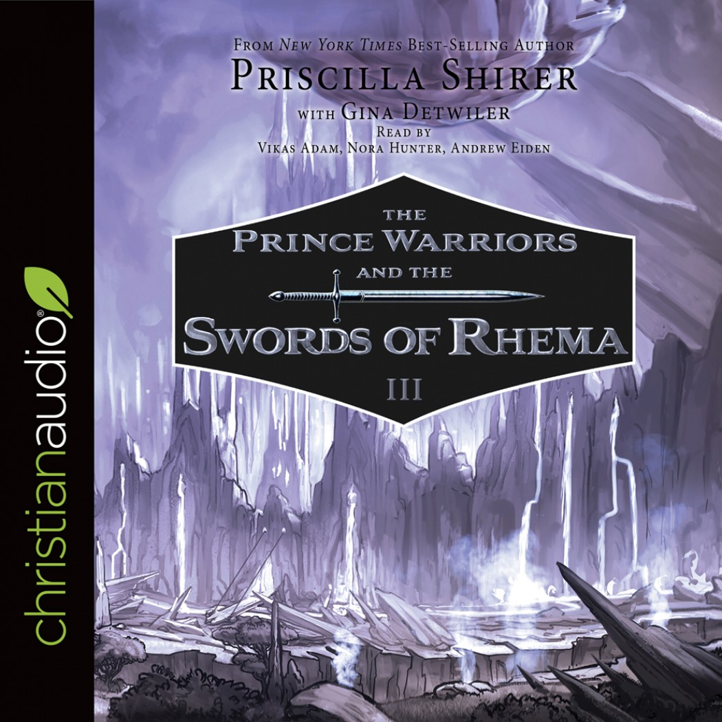 The Prince Warriors and the Swords of Rhema (The Prince Warriors Series, Book #3)