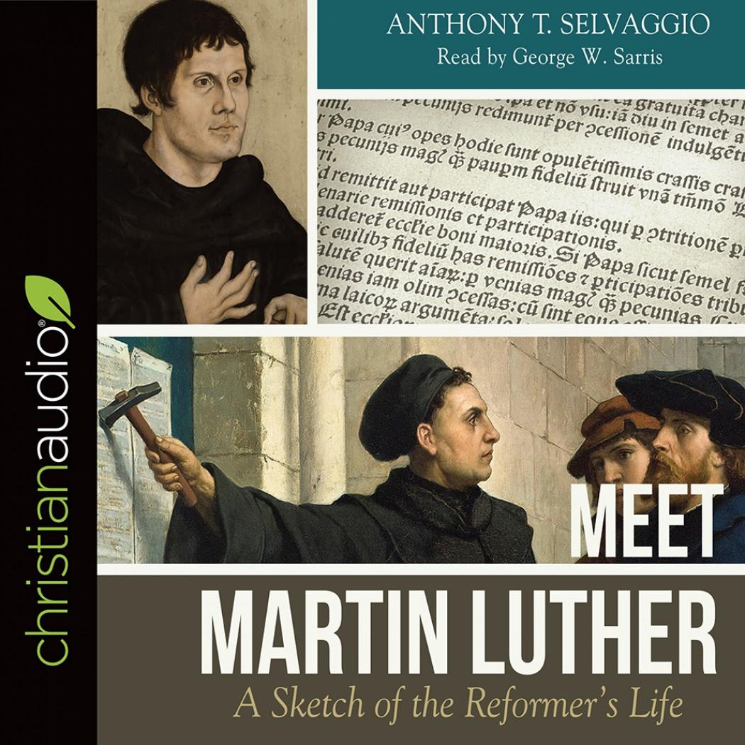 Meet Martin Luther