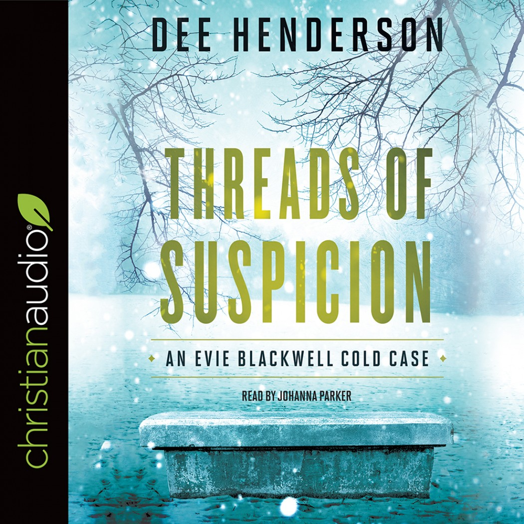 Threads of Suspicion (An Evie Blackwell Cold Case, Book #2)