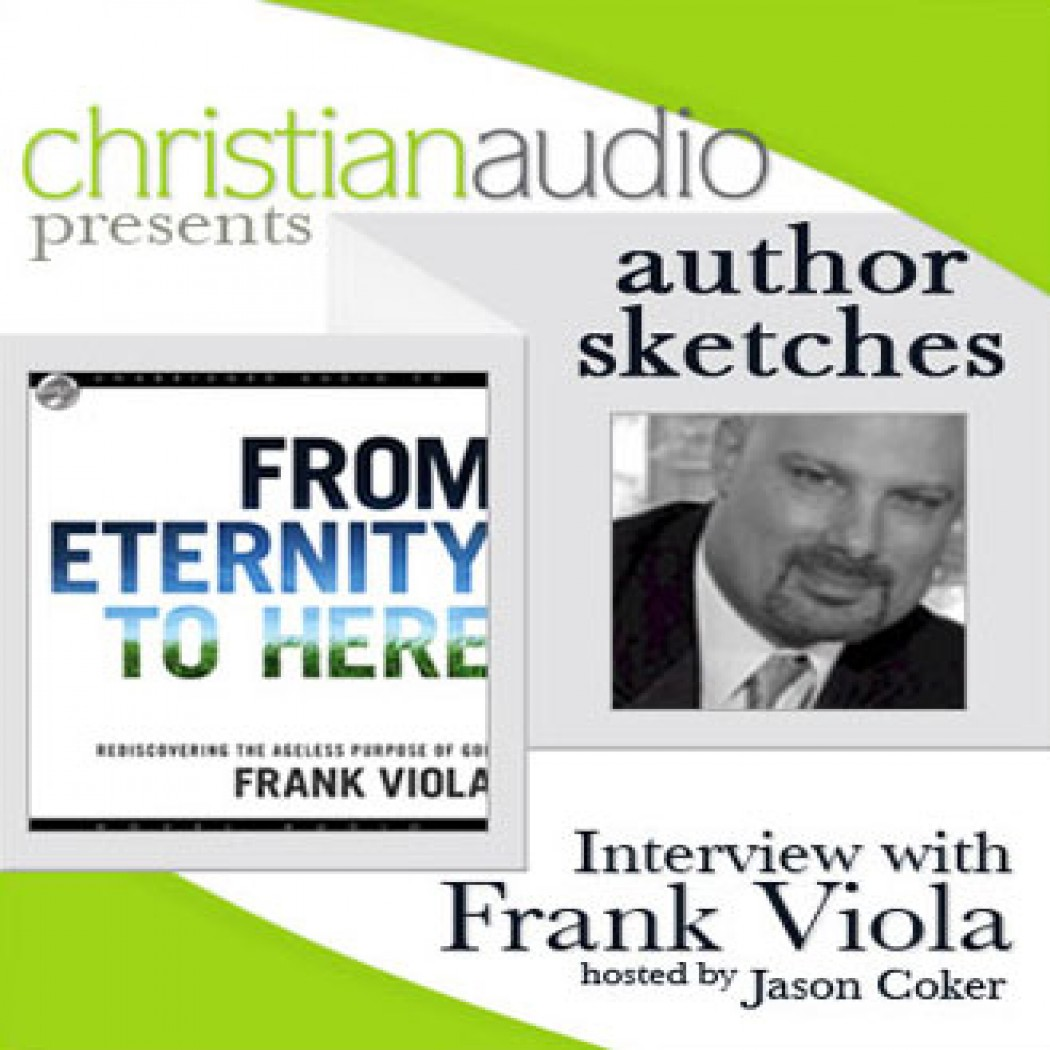Author Sketches: Interview with Frank Viola