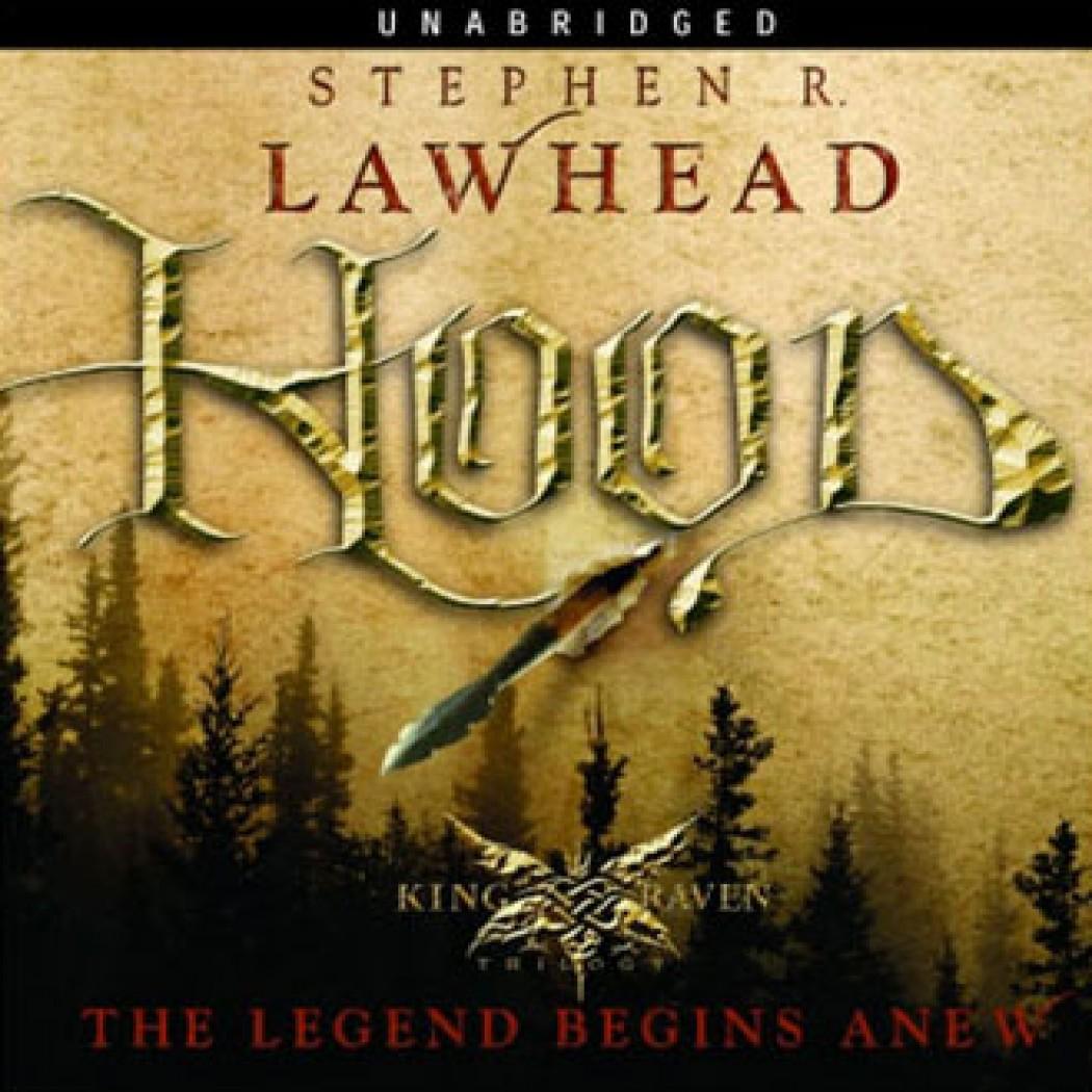 Hood (King Raven Trilogy, Book #1)