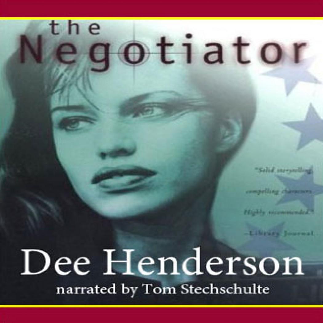 The Negotiator By Dee Henderson Audiobook Download border=