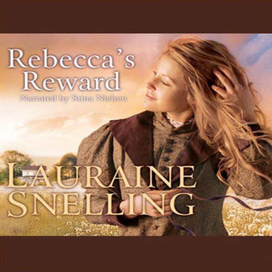 Rebecca's Reward (Daughters of Blessing, Book #4)