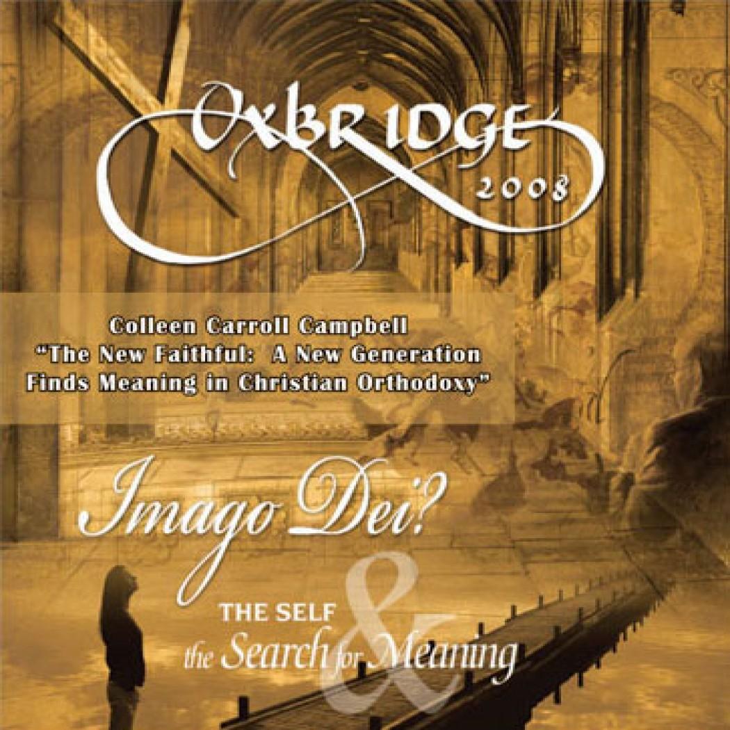 Oxbridge 2008: The New Faithful