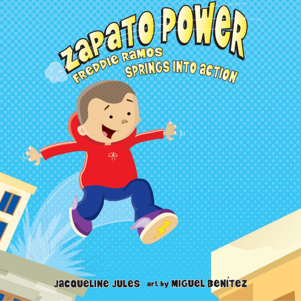 Freddie Ramos Springs into Action (Zapato Power, Book #2)