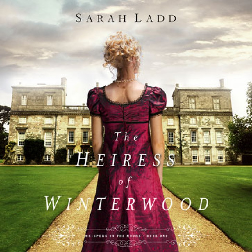 The Heiress of Winterwood (Whispers On The Moors, Book #1)