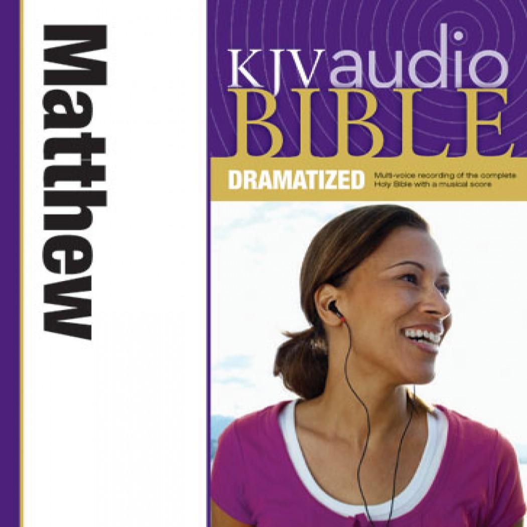 KJV Audio Bible, Dramatized: Matthew