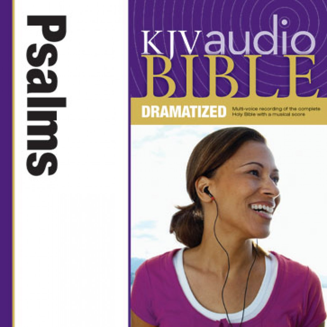 KJV Audio Bible, Dramatized: Psalms