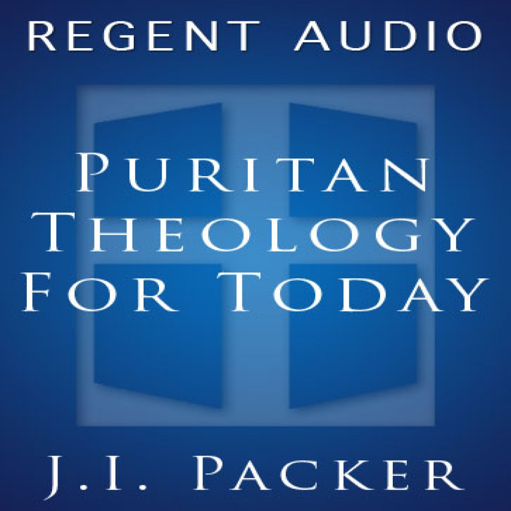 Puritan Theology for Today