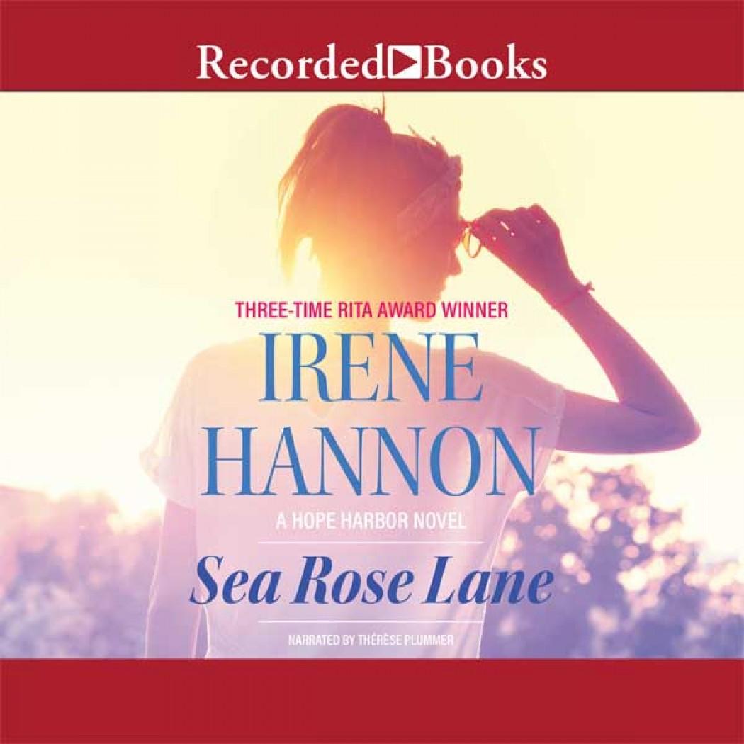 Sea Rose Lane: A Novel (Hope Harbor Series, Book #2)