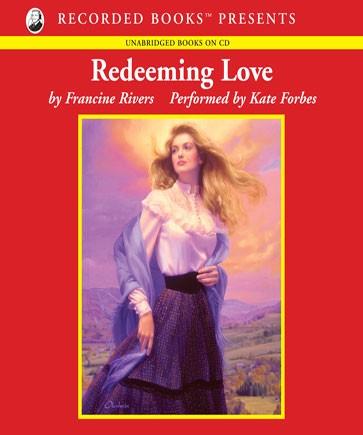 RIVERS REDEEMING LOVE FRANCINE BY