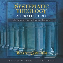 Systematic Theology (Audio Lectures)