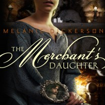 The Merchant's Daughter (Fairy Tale Romance Series, Book #2)