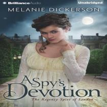 A Spy's Devotion (The Regency Spies of London, Book #1)