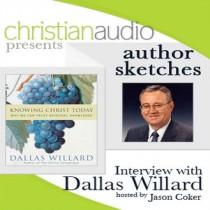 Author Sketches: Interview with Dallas Willard