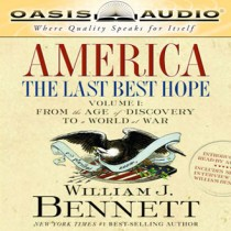 America: The Last Best Hope Volume I
