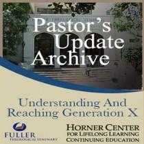 Pastor's Update: 5034 - Understanding and Reaching Generation X