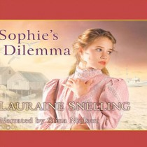 Sophie's Dilemma (Daughters of Blessing, Book #2)