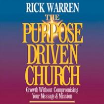 The Purpose-Driven Church: Complete