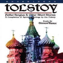 Tolstoy: Father Sergius and Other Short Stories