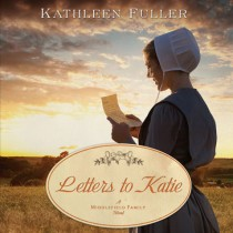 Letters to Katie (A Middlefield Family Novel Series, Book #3)