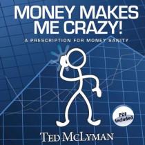 Money Makes Me Crazy