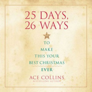 25 Days, 26 Ways to Make This Your Best Christmas