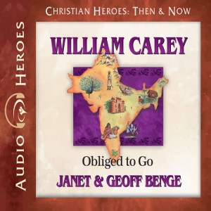 William Carey (Christian Heroes: Then & Now)