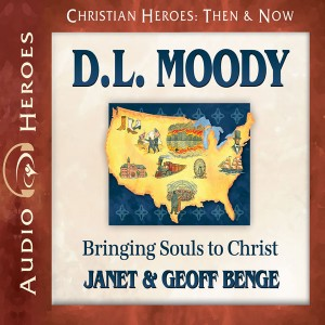 D.L. Moody (Christian Heroes: Then & Now)