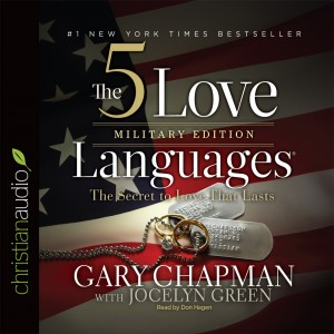 The 5 Love Languages Military Edition