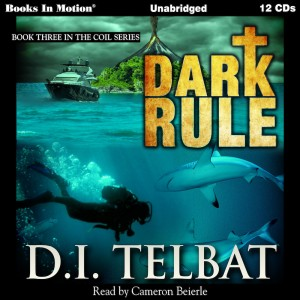 Dark Rule (COIL Series, Book #3)