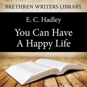 You Can Have a Happy Life