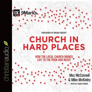 Church In Hard Places (Series: 9Marks)