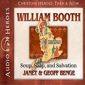 William Booth (Heroes of History)
