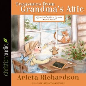 Treasures from Grandma's Attic (Grandma's Attic Series)