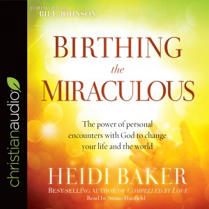 Birthing the Miraculous