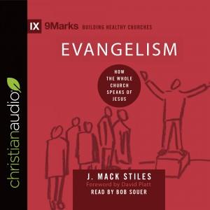 Evangelism (9Marks Series)
