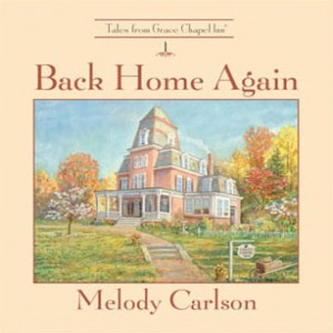 Back Home Again (The Tales from Grace Chapel Inn Series, Book #1)