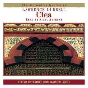 Clea (Alexandria Quartet Series, Book #4)