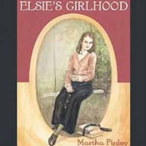 Elsie's Girlhood